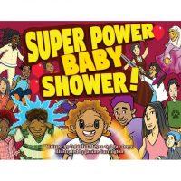 Super power baby shower
