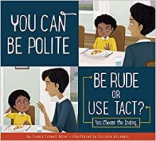 You can be polite :