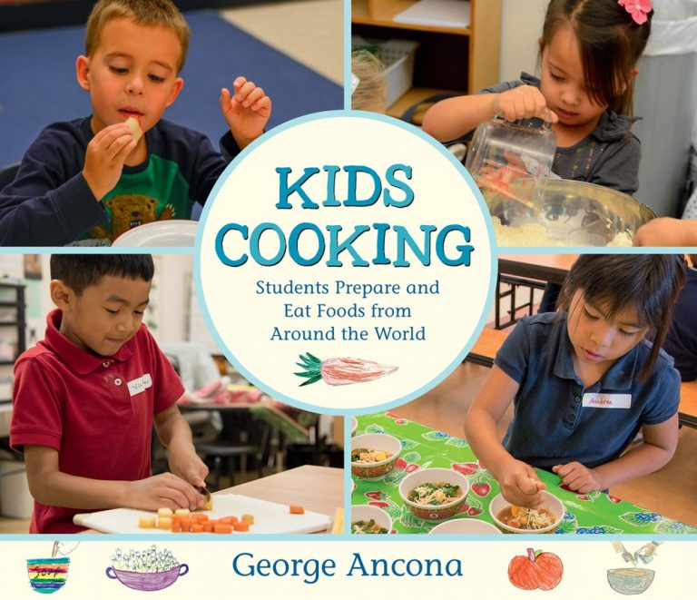 Kids Cooking: Students Prepare and Eat Foods from Around the World