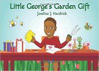 Little George's Garden Gift